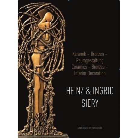 Heinz and Ingrid Siery. Ceramics, Bronze, Interior Decoration. A Life with Art