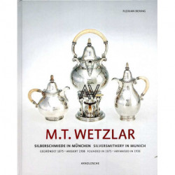 M.T. Wetzlar Silversmithery in Munich (Founded in 1875 - Aryanised in 1938)