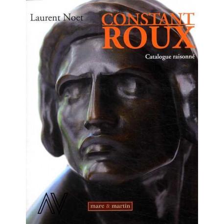 Constant Roux sculpteur - Catalogue raisonné