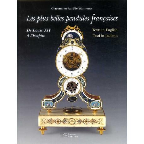 Les plus belles pendules françaises de Louis XIV à l'Empire