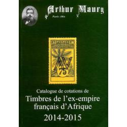 Catalogue de cotations de timbres de l'ex-empire Français d'Afrique 2014-2015