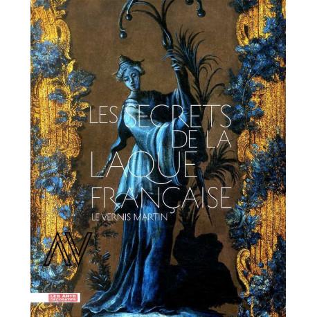 Les secrets de la laque française, le vernis Martin
