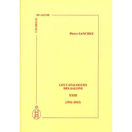 Les catalogues des Salons tome XXIII (1911-1913)