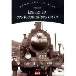 les 141 TB ces locomotives en or