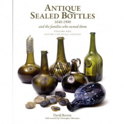 Antique sealed bottles 1640-1900 and the Families that Owned Them. bouteille (3 vol)