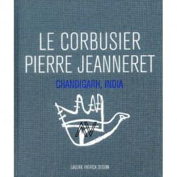 Le Corbusier Pierre Jeanneret Chandigarh India 1951-66