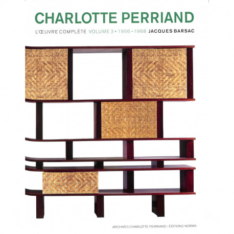 Charlotte Perriand l'oeuvre complète, volume 3 -1960-1999