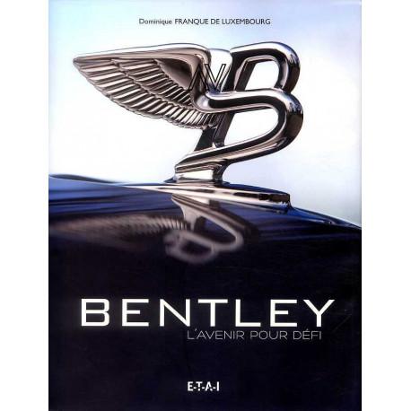 Bentley l'avenir pour défi
