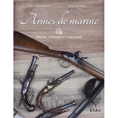 Armes de marine. Pirates, corsaires et flibustiers