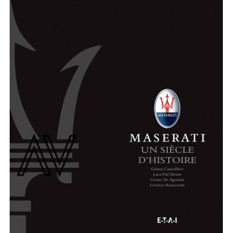 Maserati un siècle d'histoire
