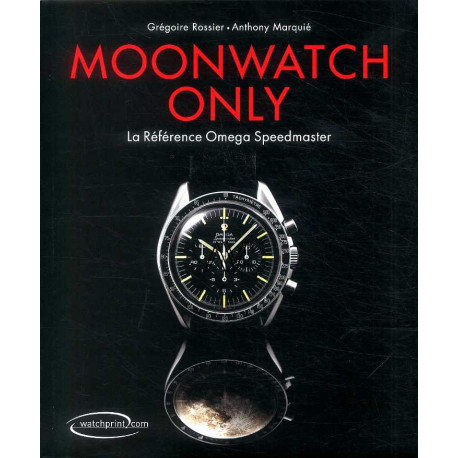 Moonwatch Only La référence Omega Speedmaster