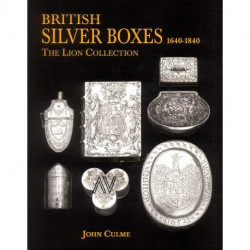 British Silver boxes 1640-1840. The Lion collection