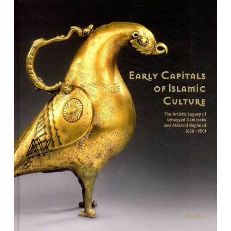 Early Capitals Of Islamic Culture /anglais