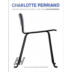 Charlotte Perriand l'oeuvre complet (vol 2) 1940 -1955