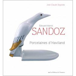 Edouard Marcel Sandoz - Les porcelaines d'Haviland