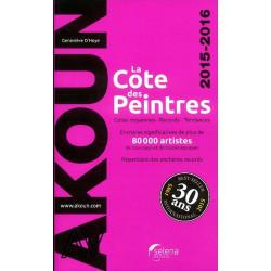 La cote des peintres 2015-2016 par Akoun J.A.