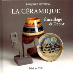 La Ceramique. Emaillage & Decor