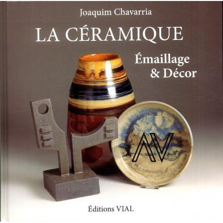 La céramique émaillage et décor