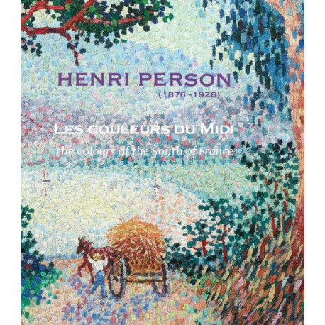 Henri Person, Les couleurs du Midi