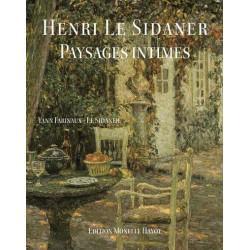 Henri Le Sidaner. Paysages intimes.