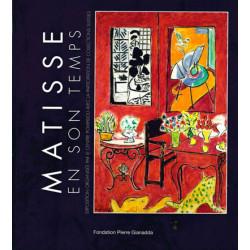 Matisse En Son Temps - En Collaboration Avec Le Centre Pompidou