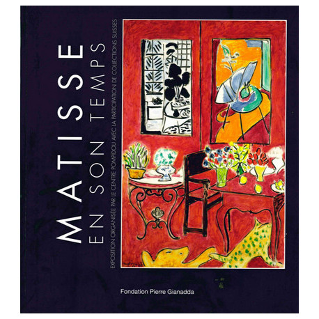 Matisse En Son Temps - En Collaboration Avec Le Centre Pompidou