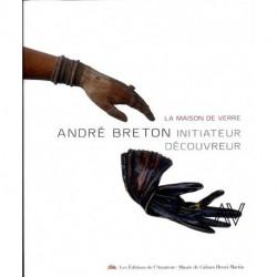 André Breton - La maison de verre
