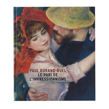 Paul Durand-Ruel. Le pari de l'impressionnisme.