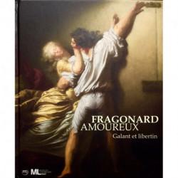 Fragonard amoureux. Galant et libertin