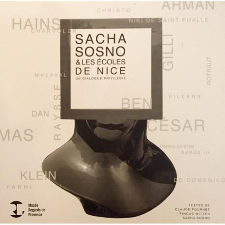 Sacha Sosno et les Ecoles de Nice, Un dialogue privilégié