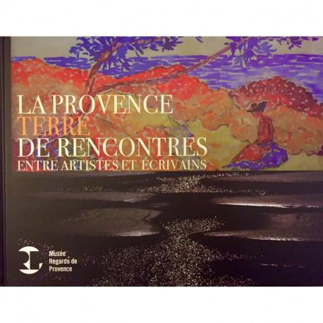 La Provence, terre de rencontres