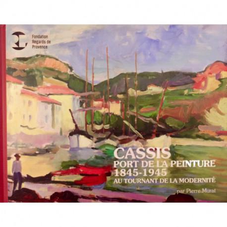 Cassis, Port de la peinture au tournant de la modernité