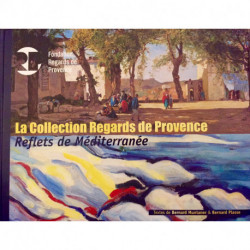 La Collection Regards de Provence. Reflets de Méditerranée.