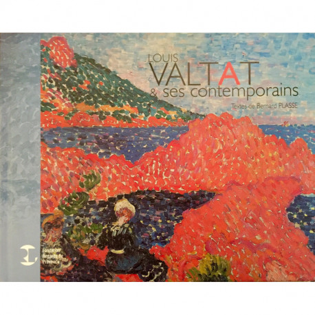 Louis Valtat et ses contemporains