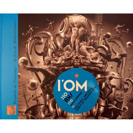 L'OM 110 ans, 110 photographies, 11 plasticiens marseillais jouent les prolongations