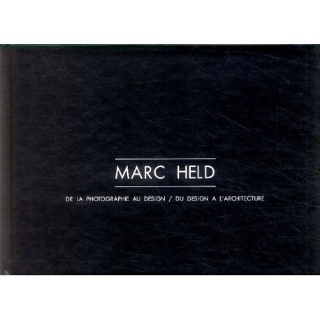 Marc Held de la photographie au design - Du design à l'architecture