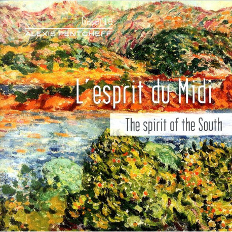 L'esprit du midi The spirit of the South