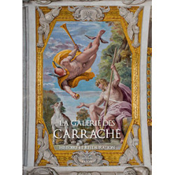 La galerie des Carrache, histoire et restauration