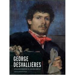 Georges Desvallières. Catalogue de l'oeuvre complet