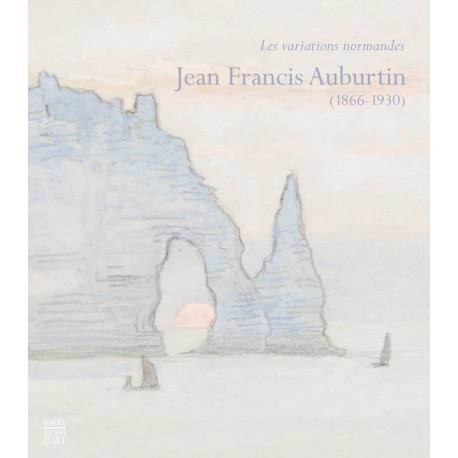 Jean-Francis Auburtin. Les variations normandes