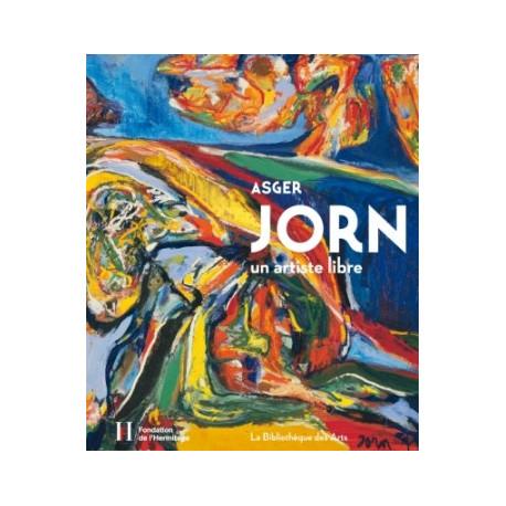 Asger Jorn un artiste libre