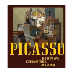 Picasso. The Great War, experimentation and change