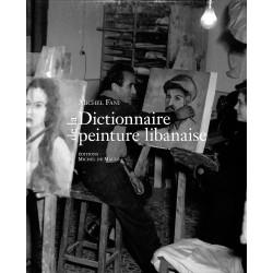 Dictionnaire de la peinture libanaise
