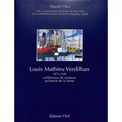 Louis Mathieu Verdilhan - Carillonneur de couleurs, Architecte de la forme