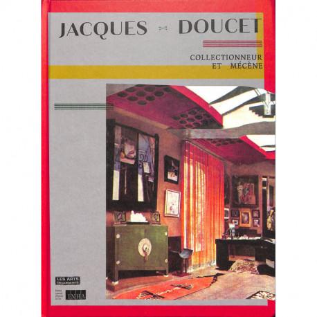 Jaques Doucet, collectionneur et mécène