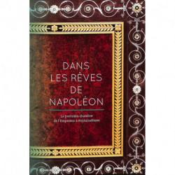 DANS LES RÊVES DE NAPOLÉON