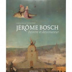 JÉRÔME BOSCH, Peintre et dessinateur