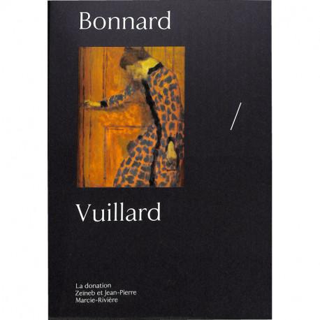 Bonnard / Vuillard - La Donation Zeineb Et Jean-pierre Marcie-riviere