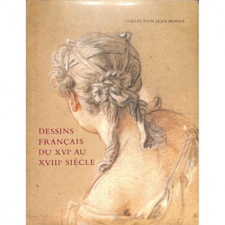 Dessins français du XVIe au XVIIIe siècle