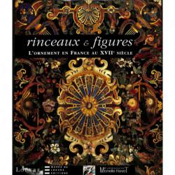 Rinceaux et figures. L'ornement en France au XVIIe siècle